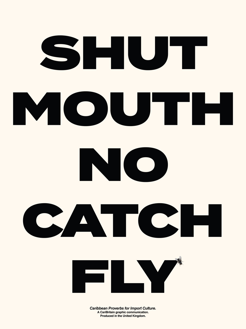 CariBritain_Shut-Mouth-Get-No-Fly