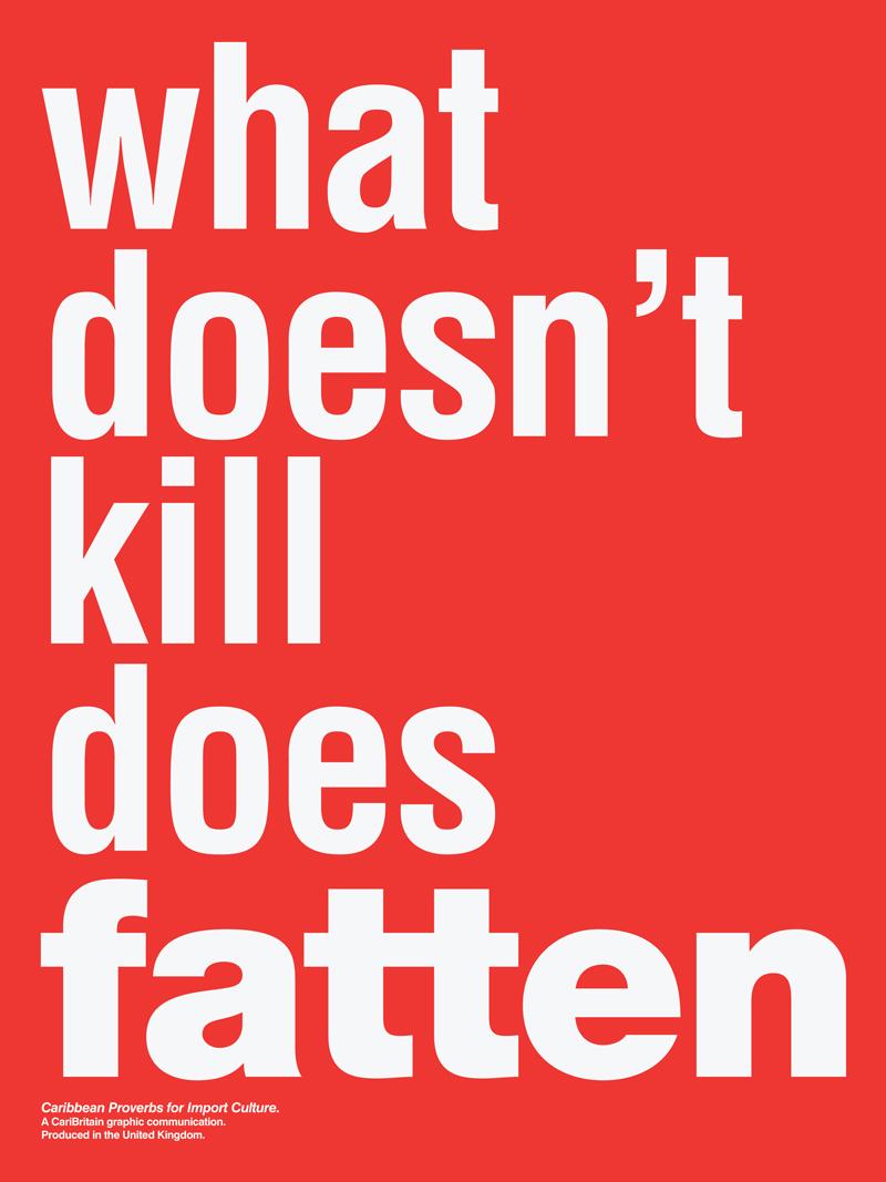 CariBritain_What-Doesn't-Kill-Does-Fatten