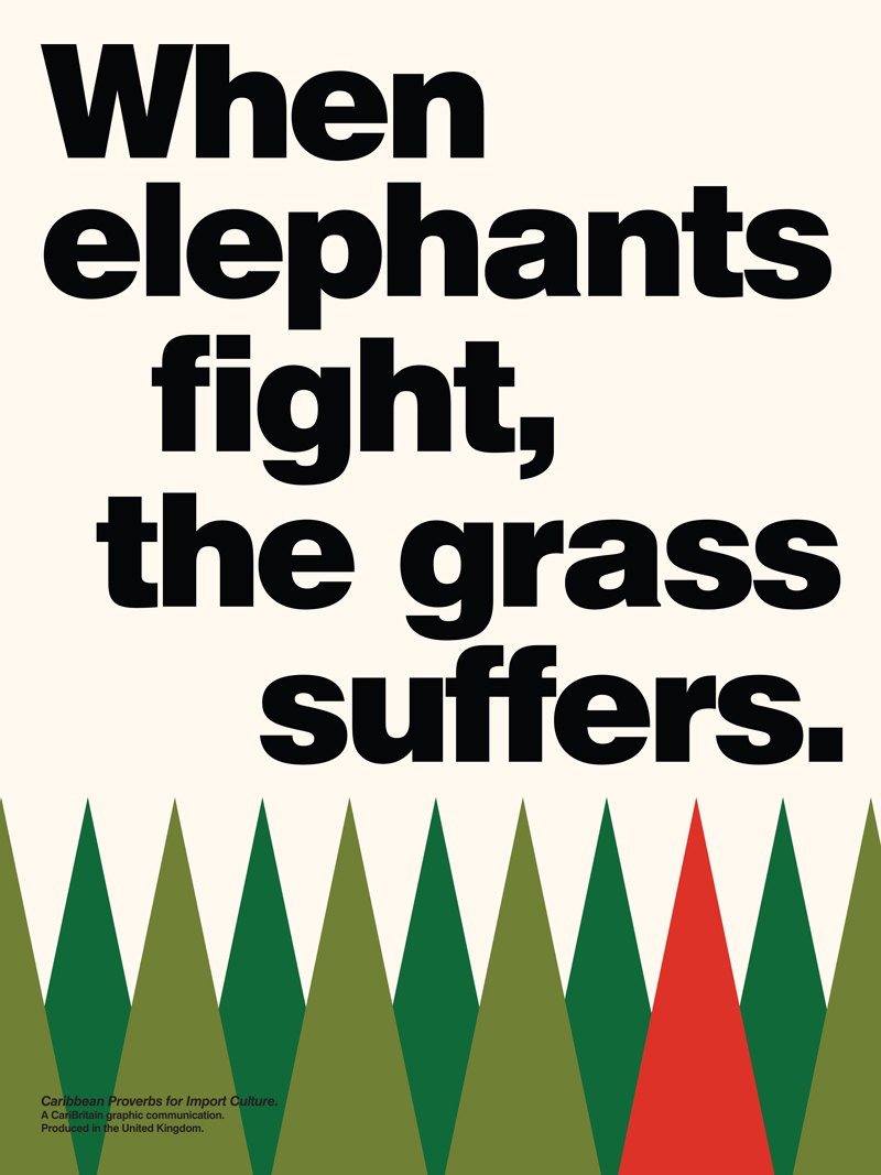 CariBritain_When-Elephants-Fight-The-Grass-Suffers